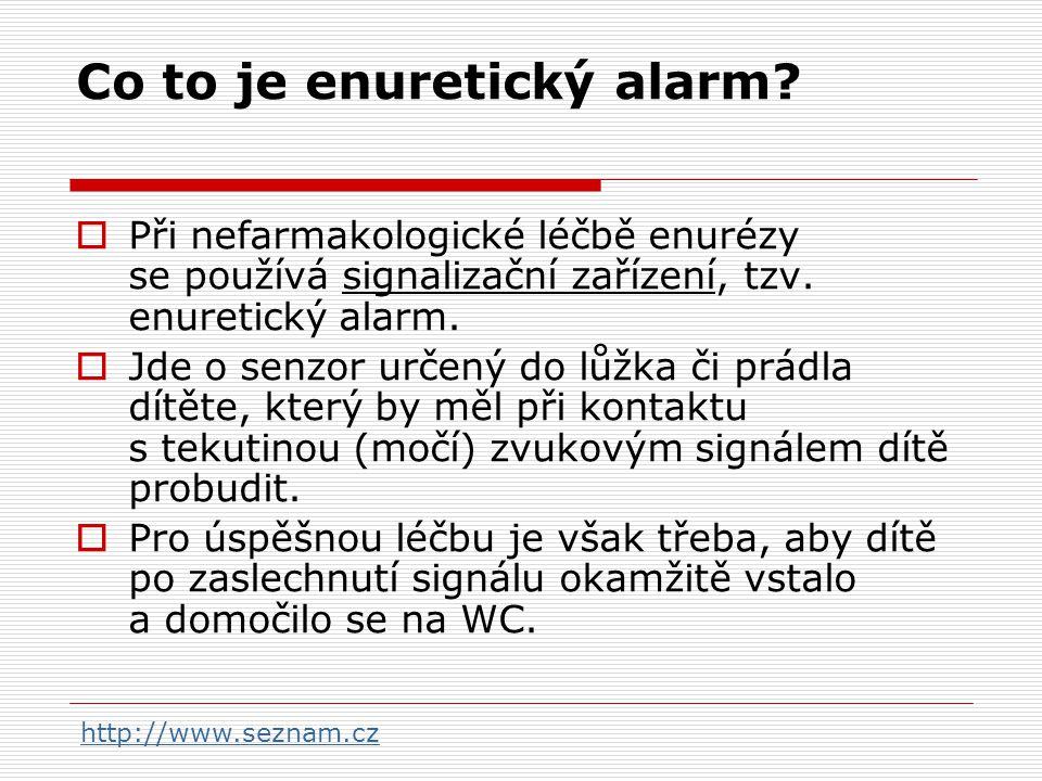 Co to je enuretický alarm?  Při nefarmakologické léčbě enurézy se používá signalizační zařízení, tzv. enuretický alarm.  Jde o senzor určený do lůžk
