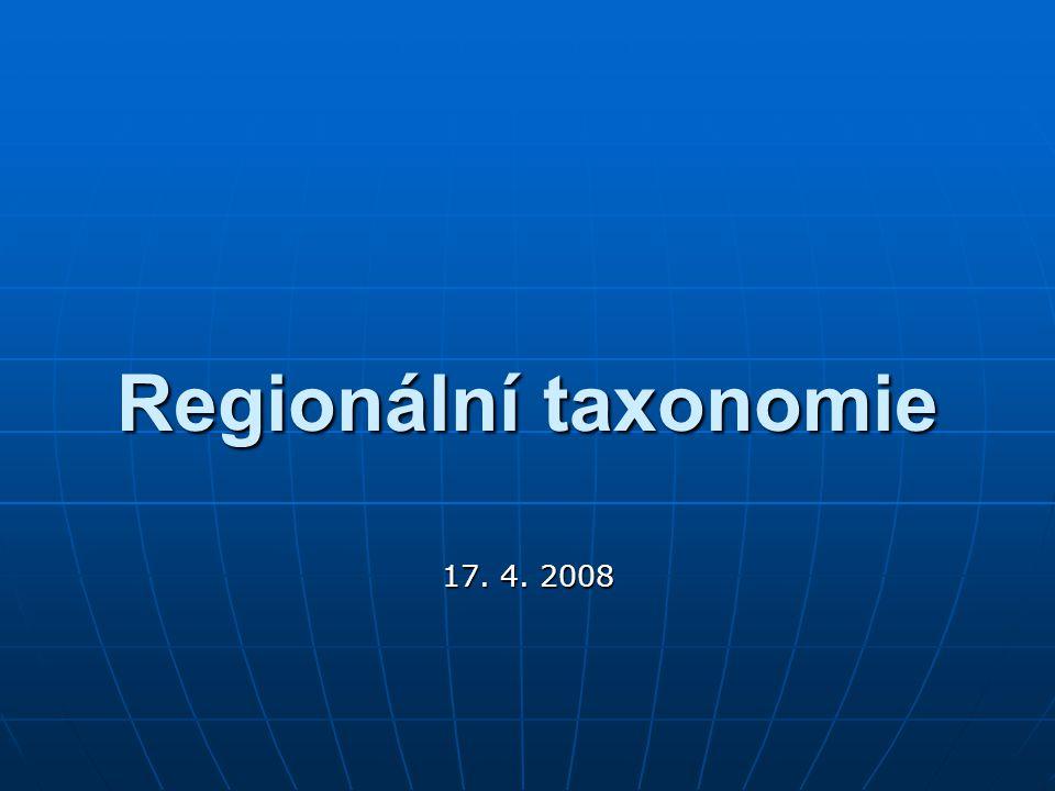 Periodizace Periodizace Uspořádání v časeUspořádání v čase Regionální taxonomie Regionální taxonomie Uspořádání v prostoruUspořádání v prostoru Klasifikace Klasifikace Uspořádání nezávisle na prostoru a časeUspořádání nezávisle na prostoru a čase Regionální taxonomie