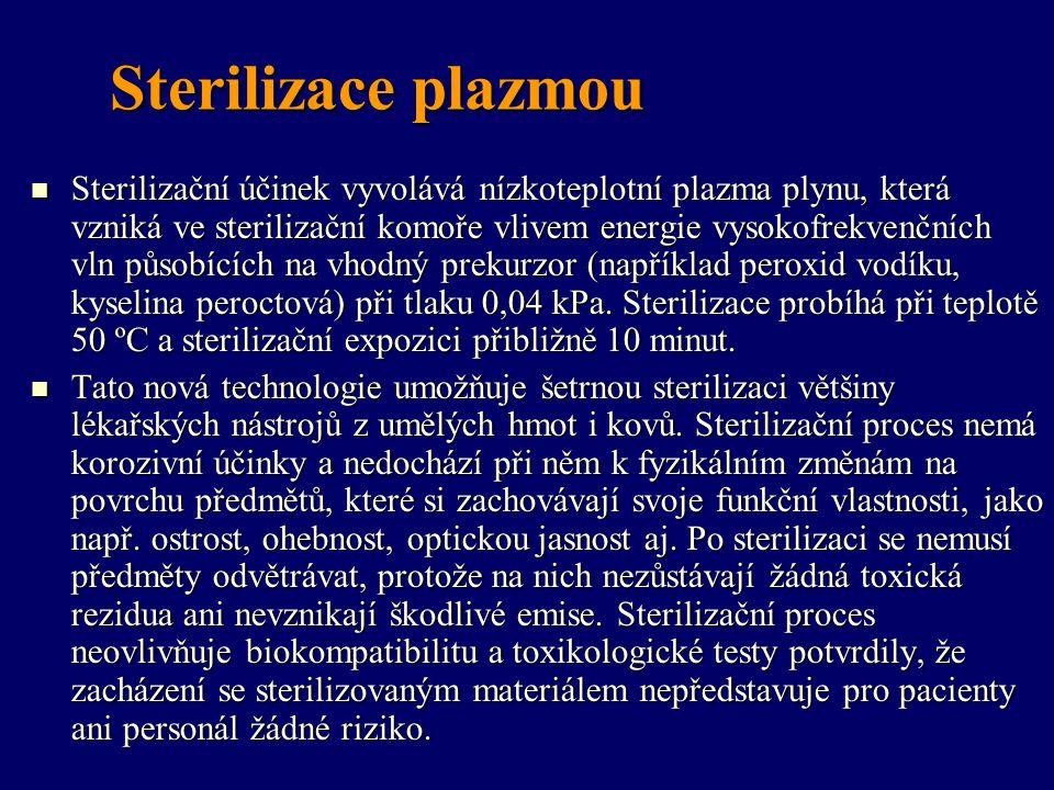 Sterilizace plazmou Sterilizační účinek vyvolává nízkoteplotní plazma plynu, která vzniká ve sterilizační komoře vlivem energie vysokofrekvenčních vln
