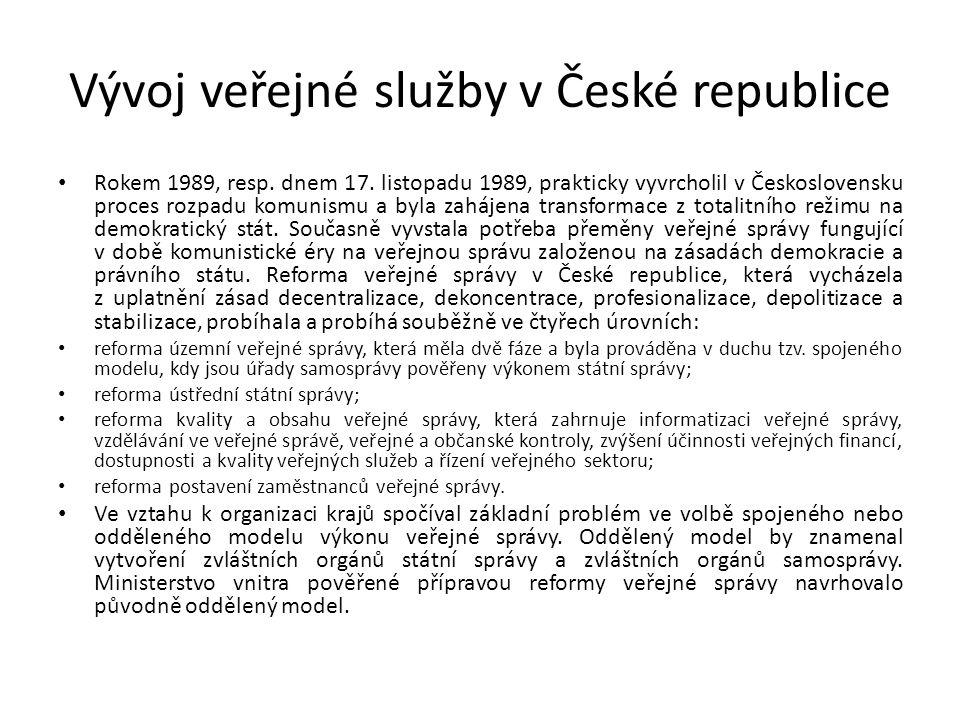 Vývoj veřejné služby v České republice Rokem 1989, resp.