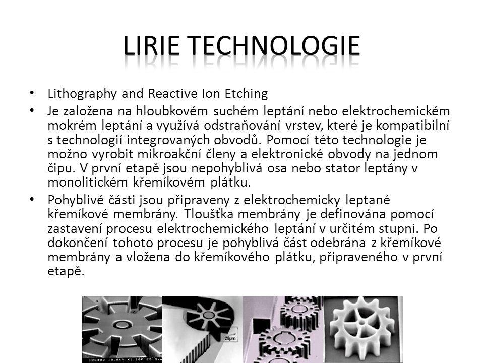 Lithography and Reactive Ion Etching Je založena na hloubkovém suchém leptání nebo elektrochemickém mokrém leptání a využívá odstraňování vrstev, kter