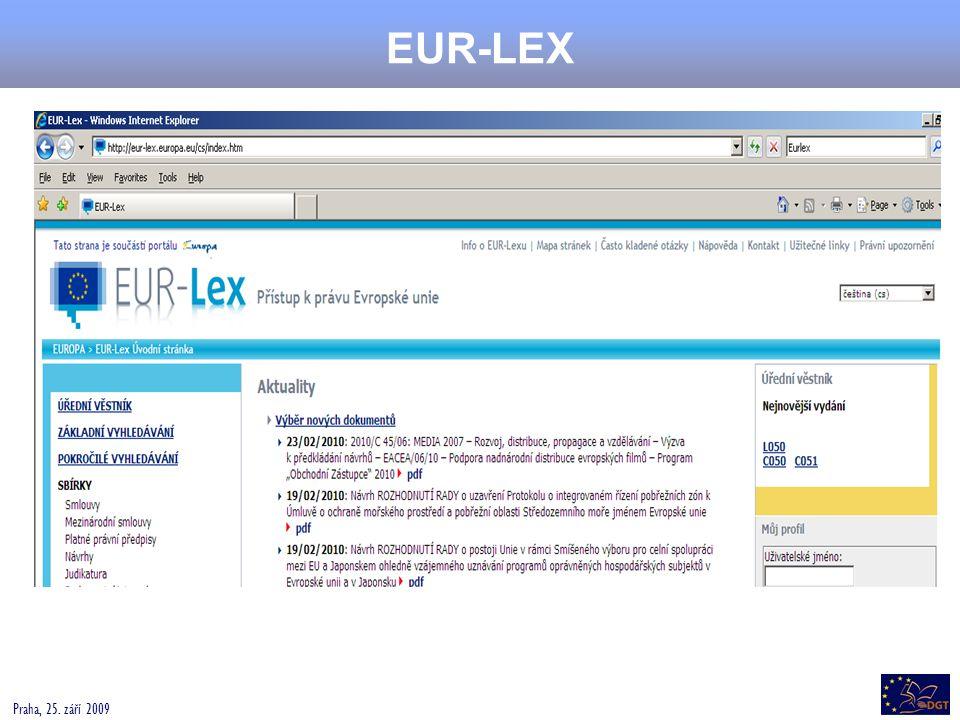 Praha, 25. září 2009 EUR-LEX