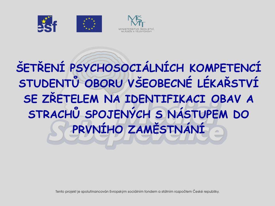 """Kontext výzkumu Součást OP RLZ projektu """"Systém psychosociální prevence pro studenty všeobecného lékařství , reg."""