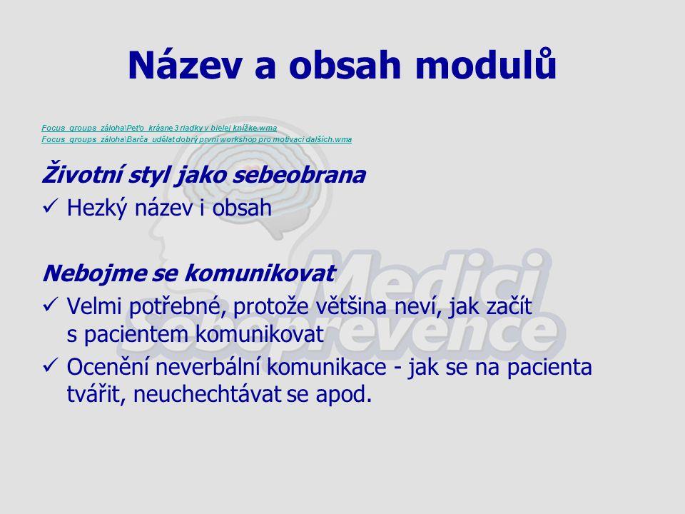 Název a obsah modulů Focus_groups_záloha\Peťo_krásne 3 riadky v bielej knížke.wma Focus_groups_záloha\Barča_udělat dobrý první workshop pro motivaci d