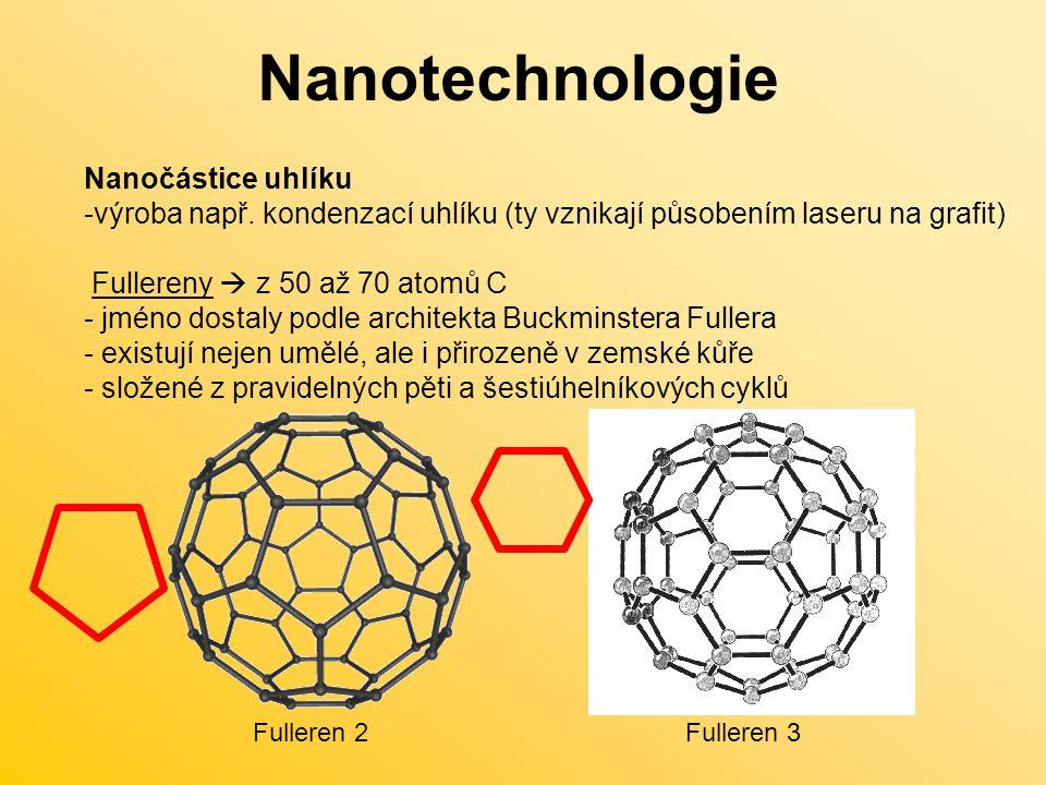 Nanotechnologie Nanočástice uhlíku -výroba např.