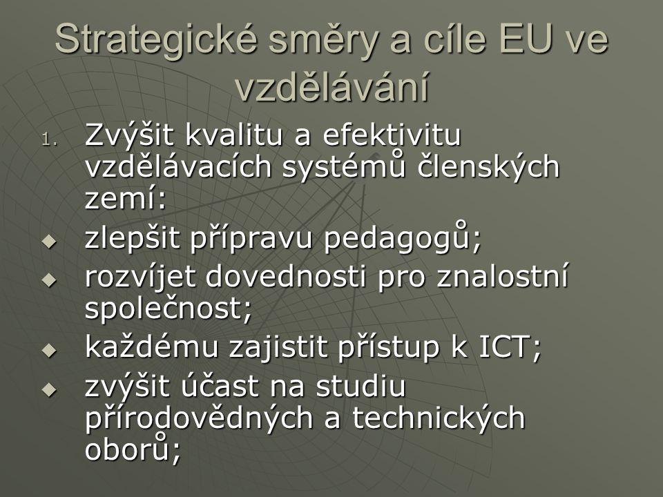 Strategické směry a cíle EU ve vzdělávání 1.