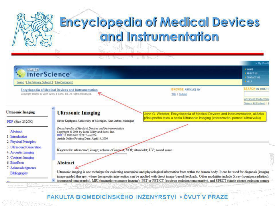 FAKULTA BIOMEDICÍNSKÉHO INŽENÝRSTVÍ ČVUT V PRAZE Encyclopedia of Medical Devices and Instrumentation