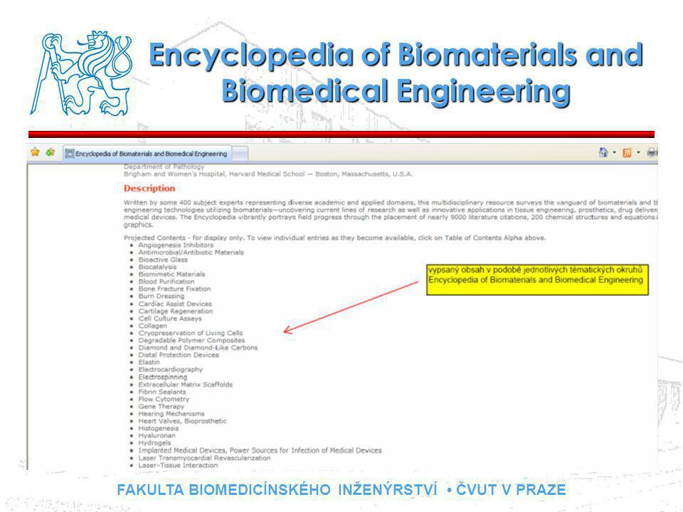 FAKULTA BIOMEDICÍNSKÉHO INŽENÝRSTVÍ ČVUT V PRAZE Encyclopedia of Biomaterials and Biomedical Engineering