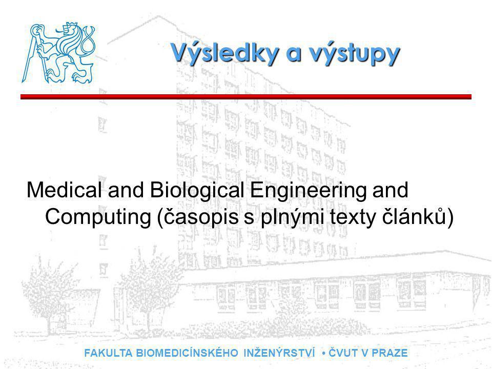 Výsledky a výstupy Medical and Biological Engineering and Computing (časopis s plnými texty článků)