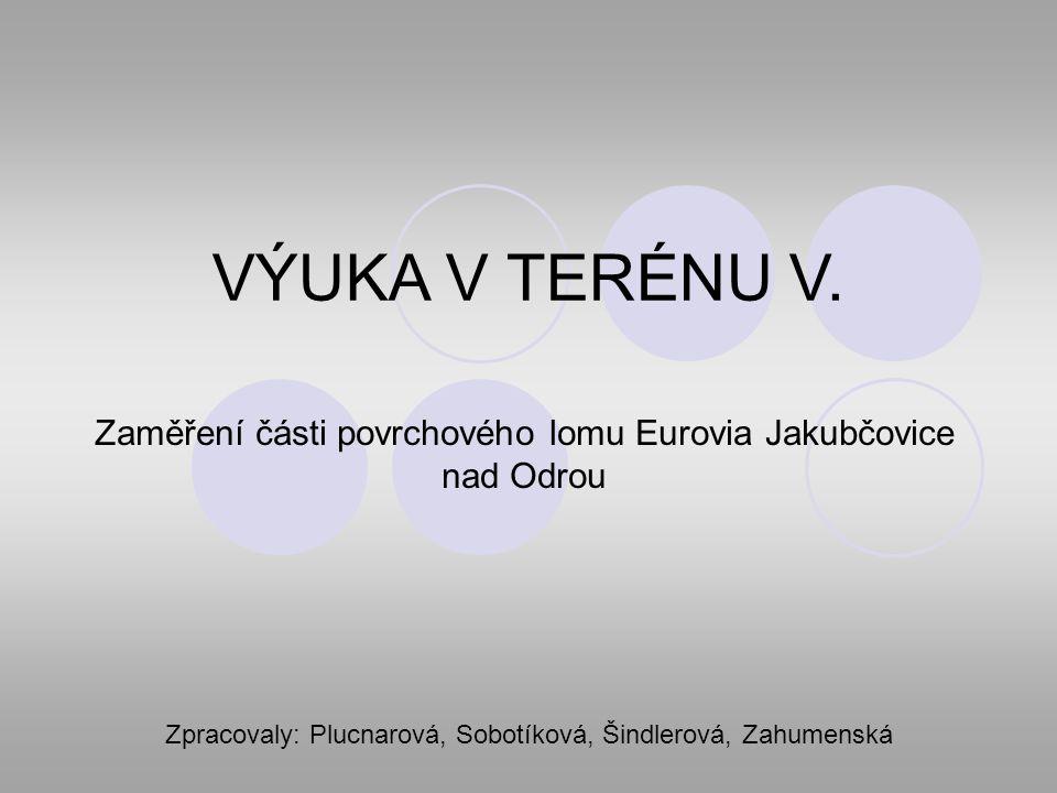 VÝUKA V TERÉNU V.