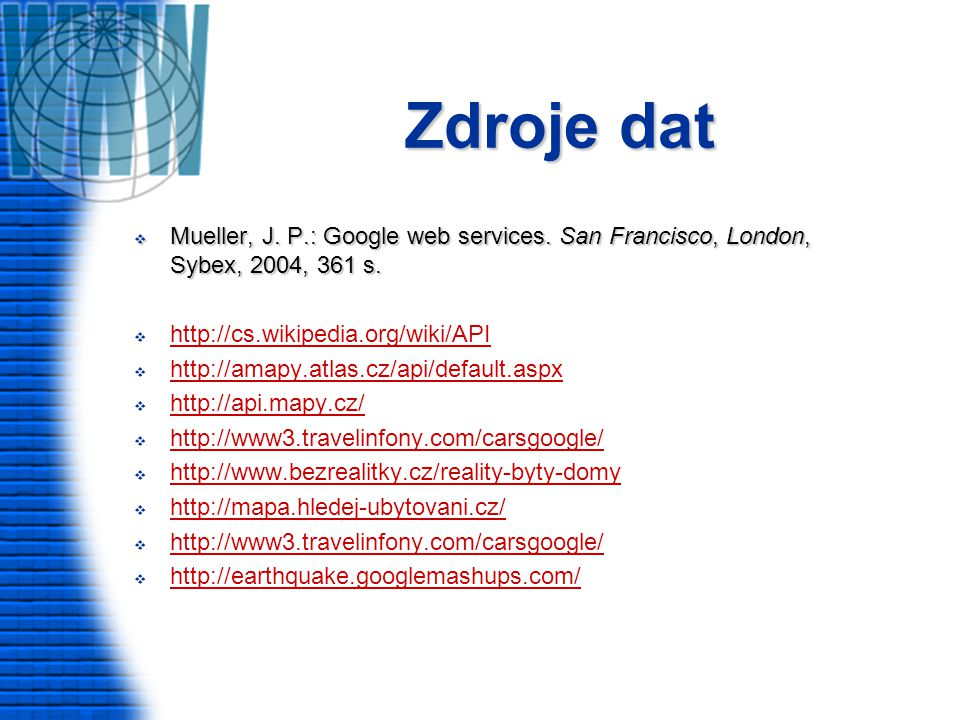Zdroje dat  Mueller, J. P.: Google web services.