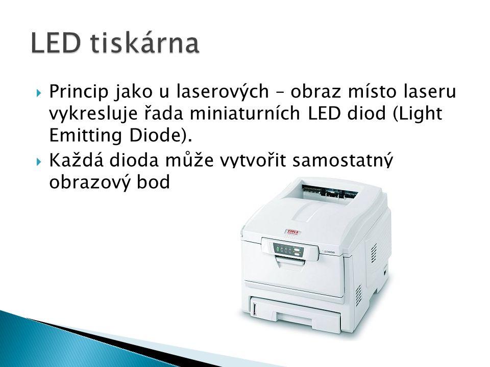  Princip jako u laserových – obraz místo laseru vykresluje řada miniaturních LED diod (Light Emitting Diode).  Každá dioda může vytvořit samostatný