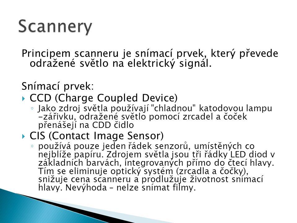 Principem scanneru je snímací prvek, který převede odražené světlo na elektrický signál. Snímací prvek:  CCD (Charge Coupled Device) ◦ Jako zdroj svě