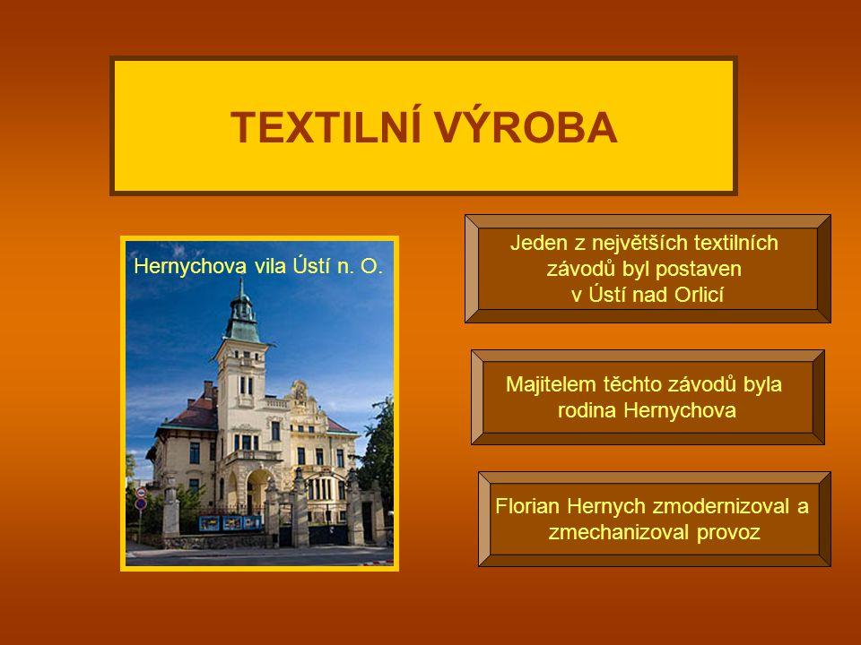 V jakém průmyslu podnikal majitel Hernychovy vily? a) hutním c) strojírenským b) textilním