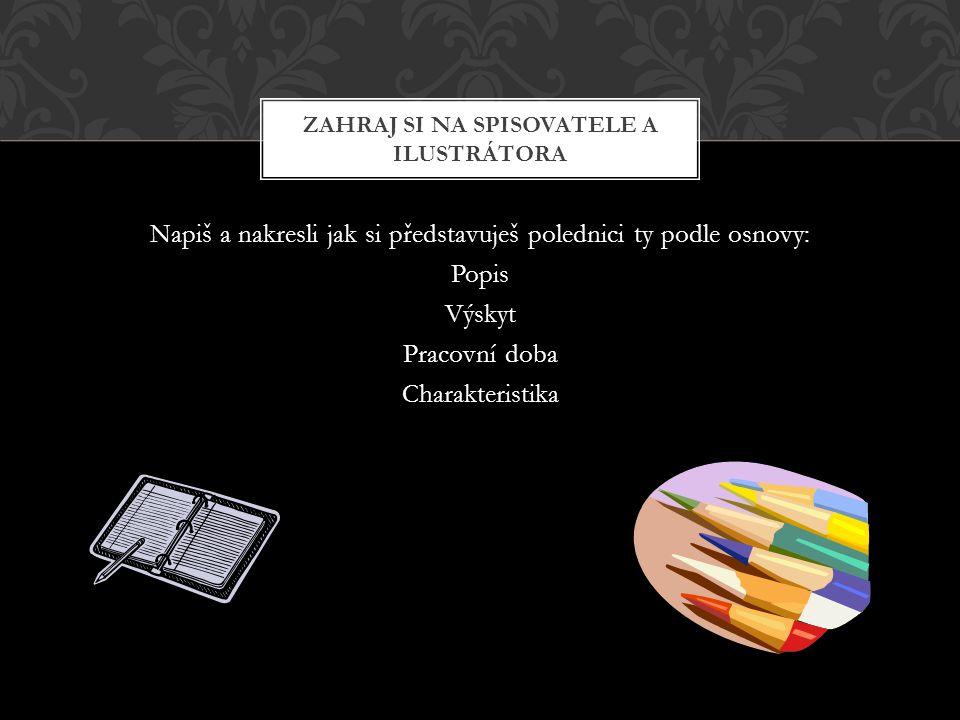 http://www.ceskatelevize.cz/specialy/kytice/tvurci/pecharova.php http://www.cesky-jazyk.cz/citanka/karel-jaromir-erben/polednice-kytice.html http://www.cesky-jazyk.cz/ctenarsky-denik/bozena-nemcova/diva-bara- 8.html#ixzz1NHAeWViF http://www.hafstudio.cz/page.php?menu_reference_name=akce&PHPSESSI D=3443fefc00080ad7e7648136f2b7158c http://mm1.denik.cz/35/3b/mileterben_stezkapolednice06_denik_clanek_sol o.jpg http://www.ceskatelevize.cz/specialy/kytice/obr/polednice/ilust-big.jpg ODKAZY