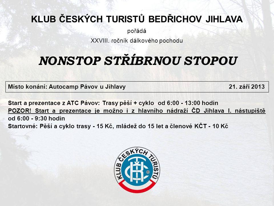 Informace UbytováníV místě startu v ATC Pávov (spací pytel nebo vlastní povlečení).