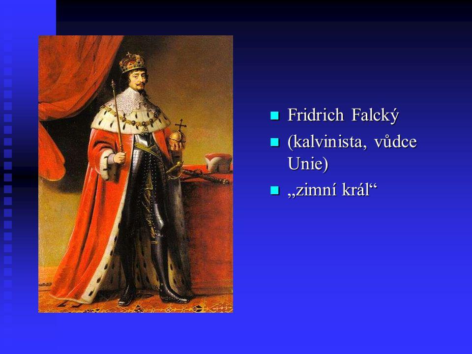 """Fridrich Falcký (kalvinista, vůdce Unie) """"zimní král"""