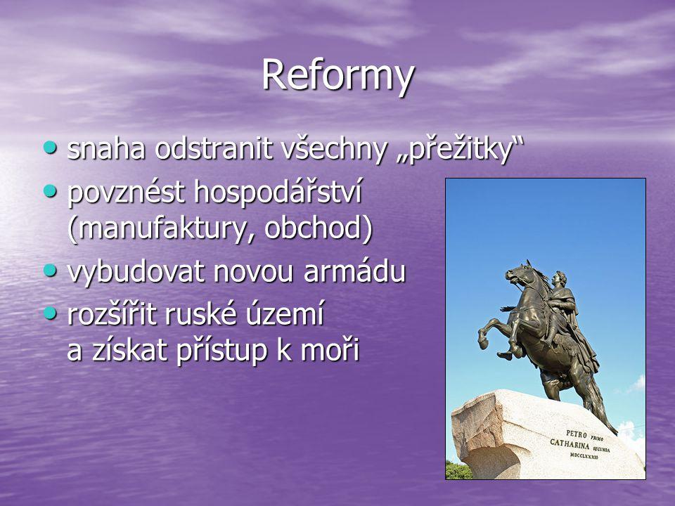 """Reformy snaha odstranit všechny """"přežitky"""" snaha odstranit všechny """"přežitky"""" povznést hospodářství (manufaktury, obchod) povznést hospodářství (manuf"""