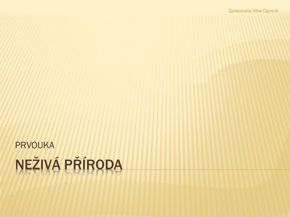 PRVOUKA Zpracovala Jitka Ciprová