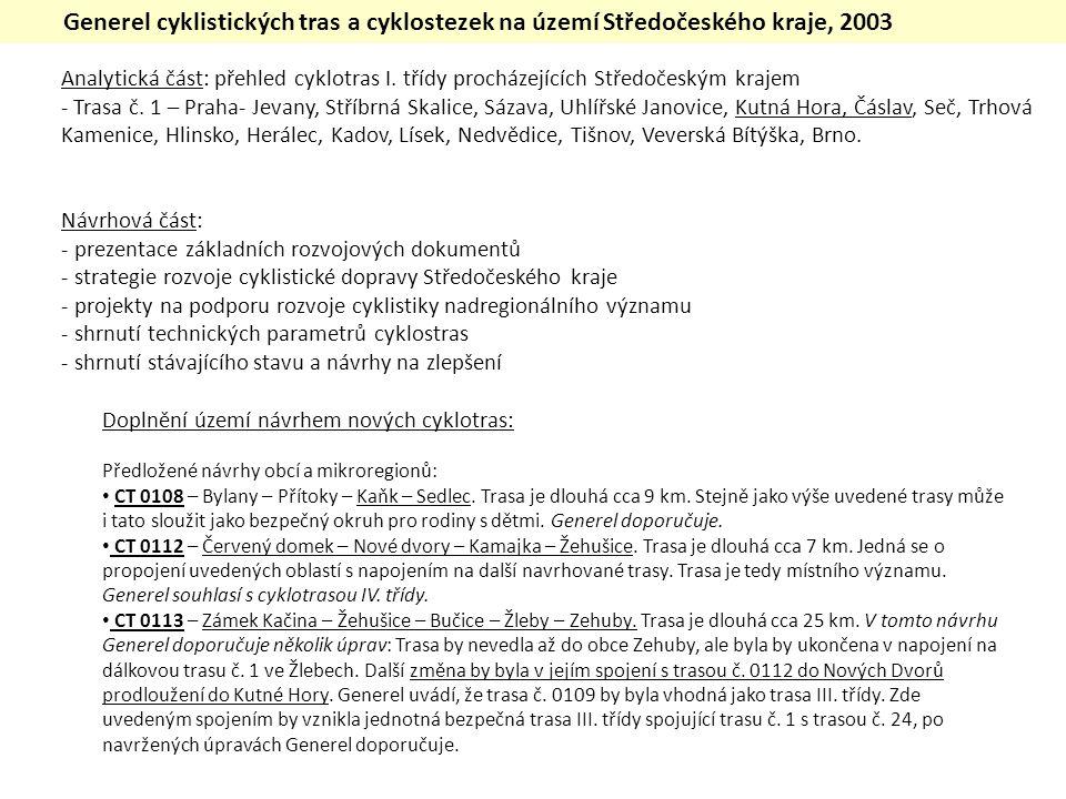Generel cyklistických tras a cyklostezek na území Středočeského kraje, 2003 Analytická část: přehled cyklotras I.