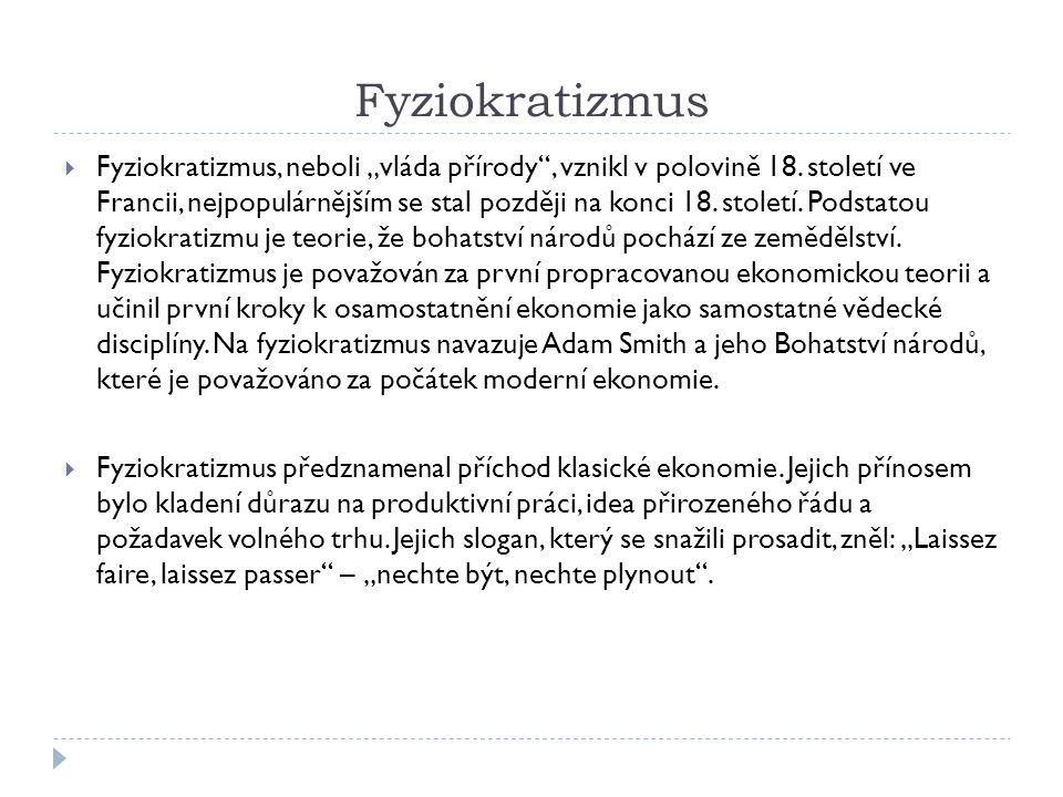 Klasická politická ekonomie  William Petty (1623-1687)  je prvním ekonomem, který formuluje teorii pracovní hodnoty.