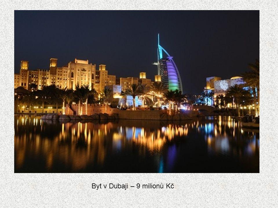 Byt v Dubaji – 9 milionů Kč