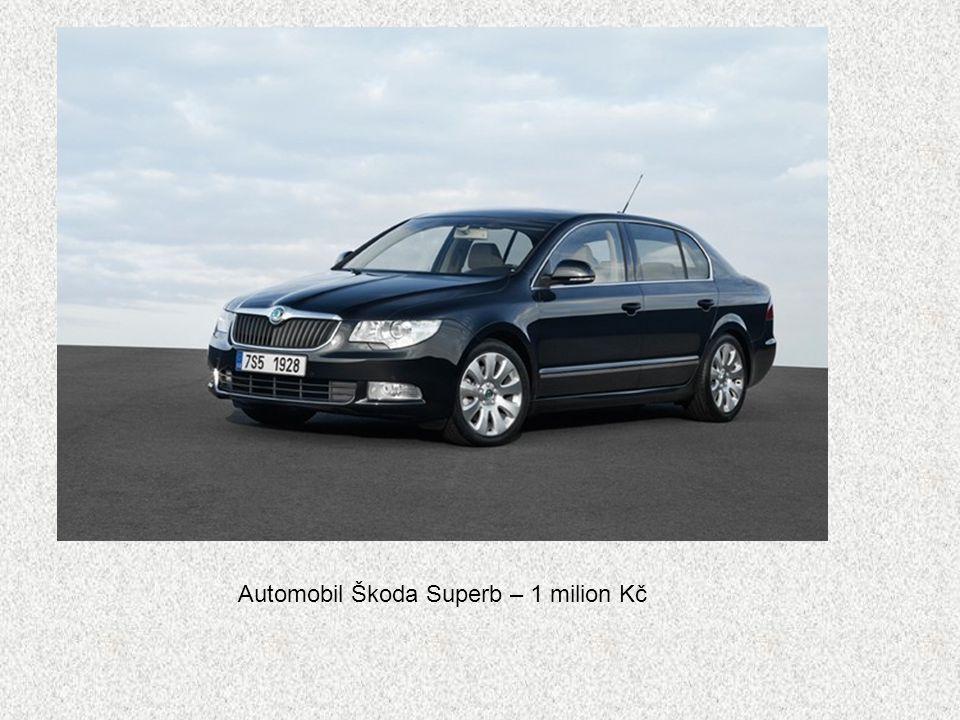 Automobil Škoda Superb – 1 milion Kč