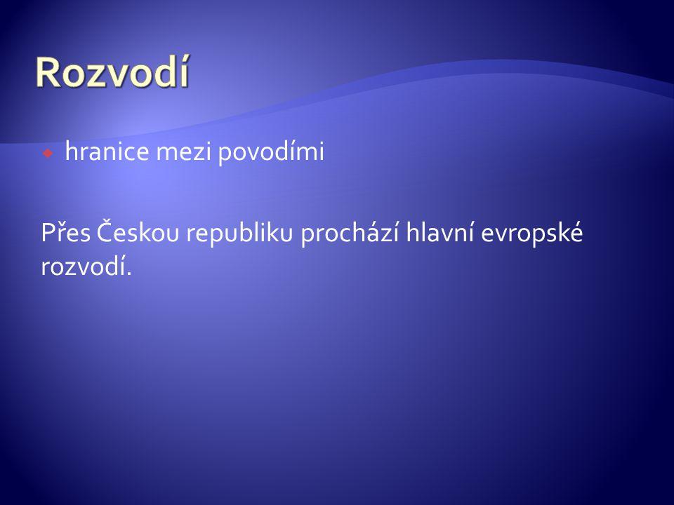  hranice mezi povodími Přes Českou republiku prochází hlavní evropské rozvodí.