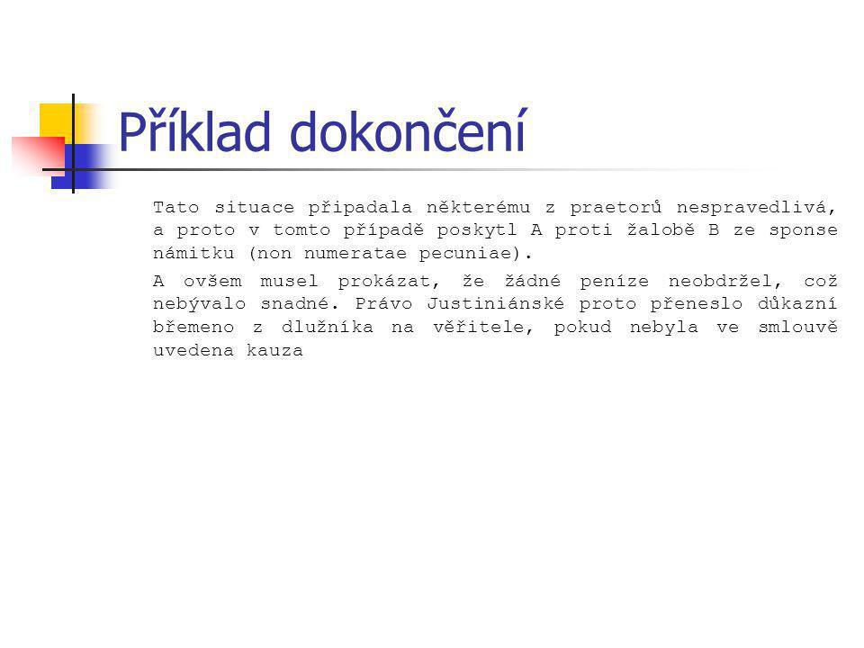 Kontrakty verbální Podle nařízení císaře Lva I.
