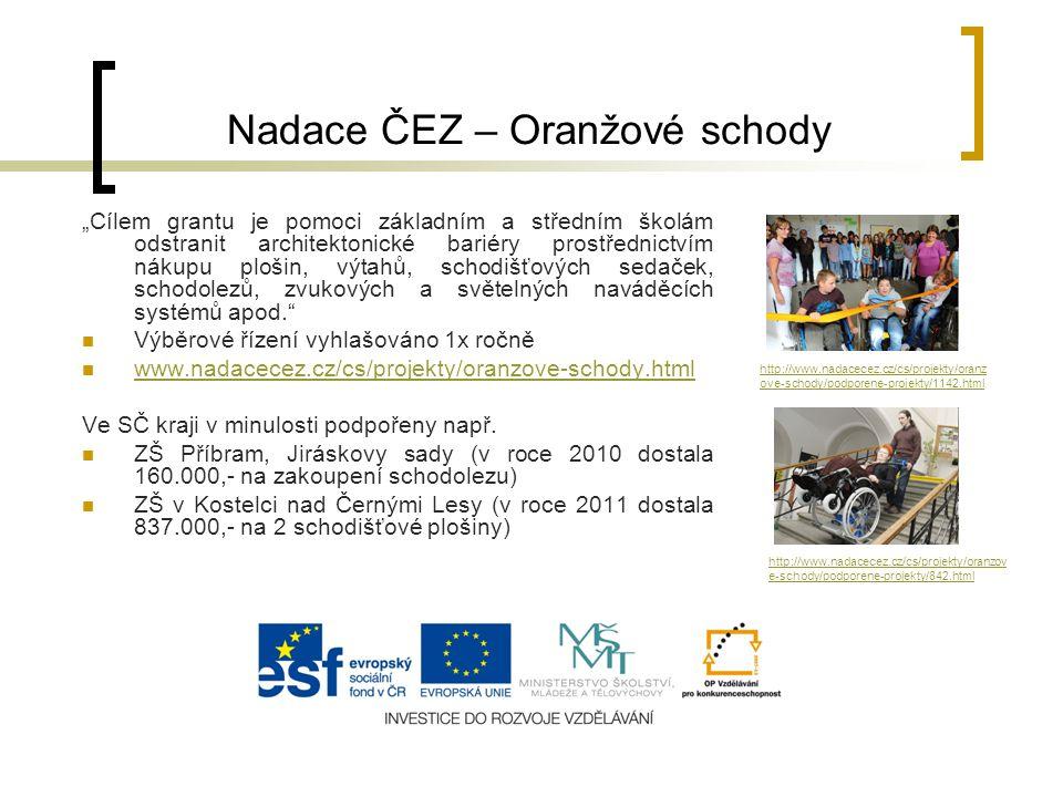 """Nadace ČEZ – Oranžové schody """"Cílem grantu je pomoci základním a středním školám odstranit architektonické bariéry prostřednictvím nákupu plošin, výta"""