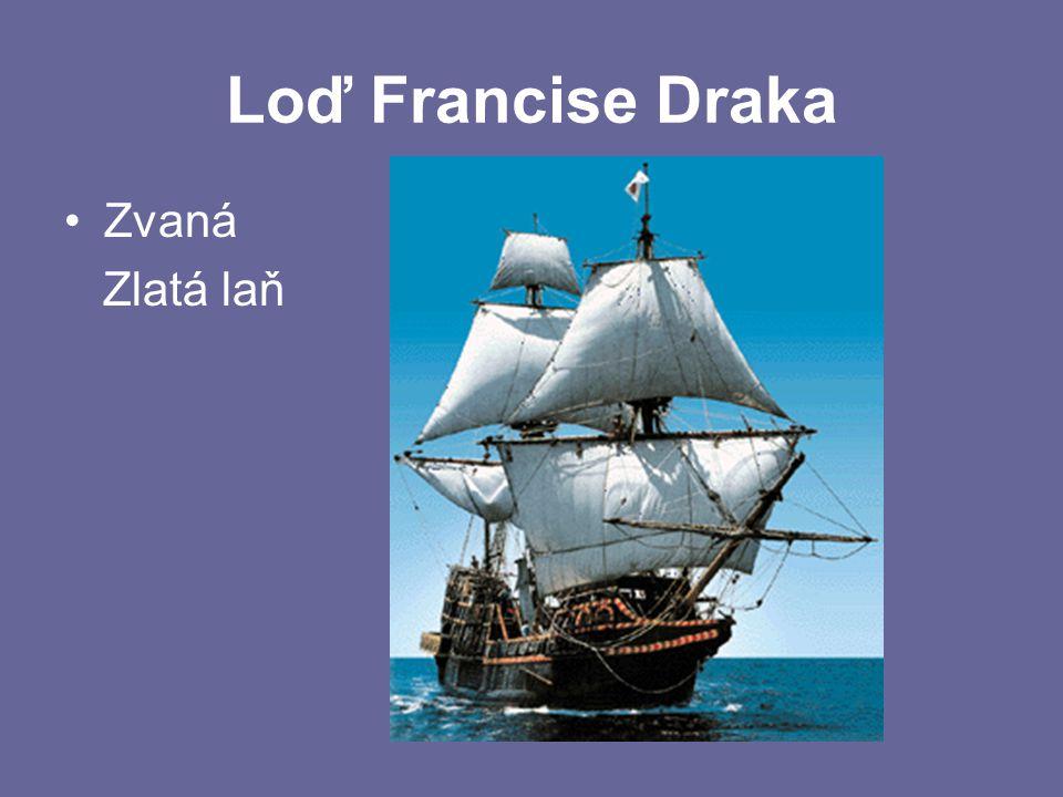 Loď Francise Draka Zvaná Zlatá laň