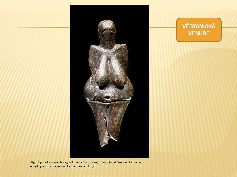 http://upload.wikimedia.org/wikipedia/commons/thumb/b/b8/Vestonicka_venu se_edit.jpg/307px-Vestonicka_venuse_edit.jpg VĚSTONICKÁ VENUŠE