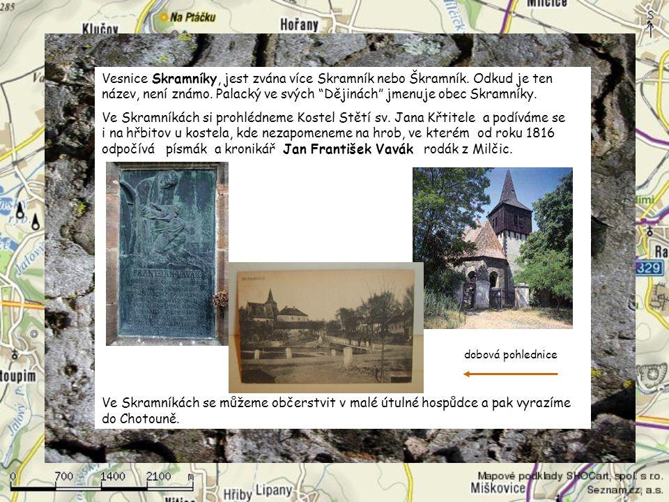 Vesnice Skramníky, jest zvána více Skramník nebo Škramník.