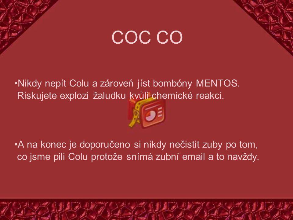 COC CO Nikdy nepít Colu a zároveń jíst bombóny MENTOS.
