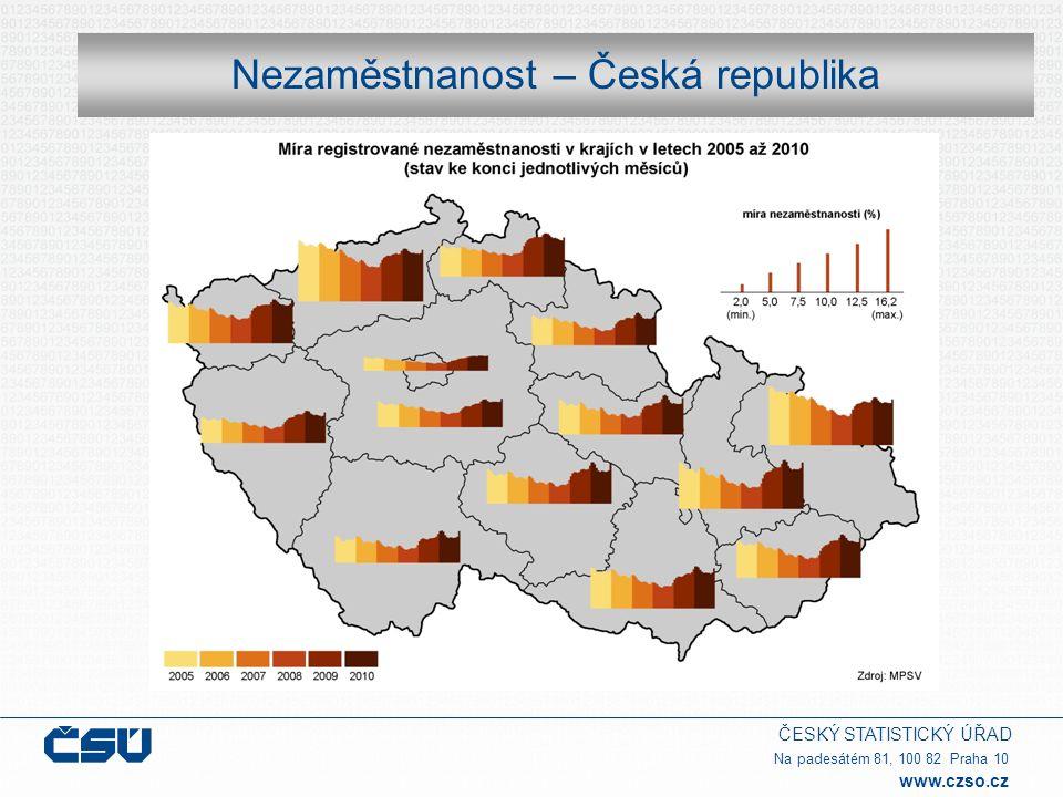 ČESKÝ STATISTICKÝ ÚŘAD Na padesátém 81, 100 82 Praha 10 www.czso.cz Nezaměstnanost – Česká republika