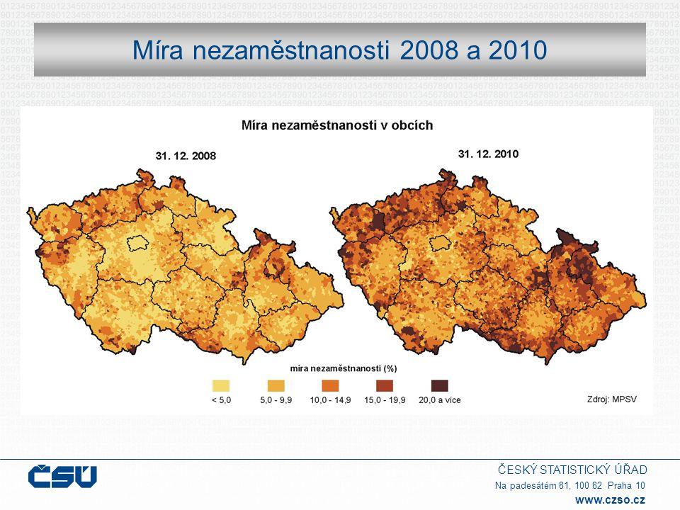 ČESKÝ STATISTICKÝ ÚŘAD Na padesátém 81, 100 82 Praha 10 www.czso.cz Míra nezaměstnanosti 2008 a 2010