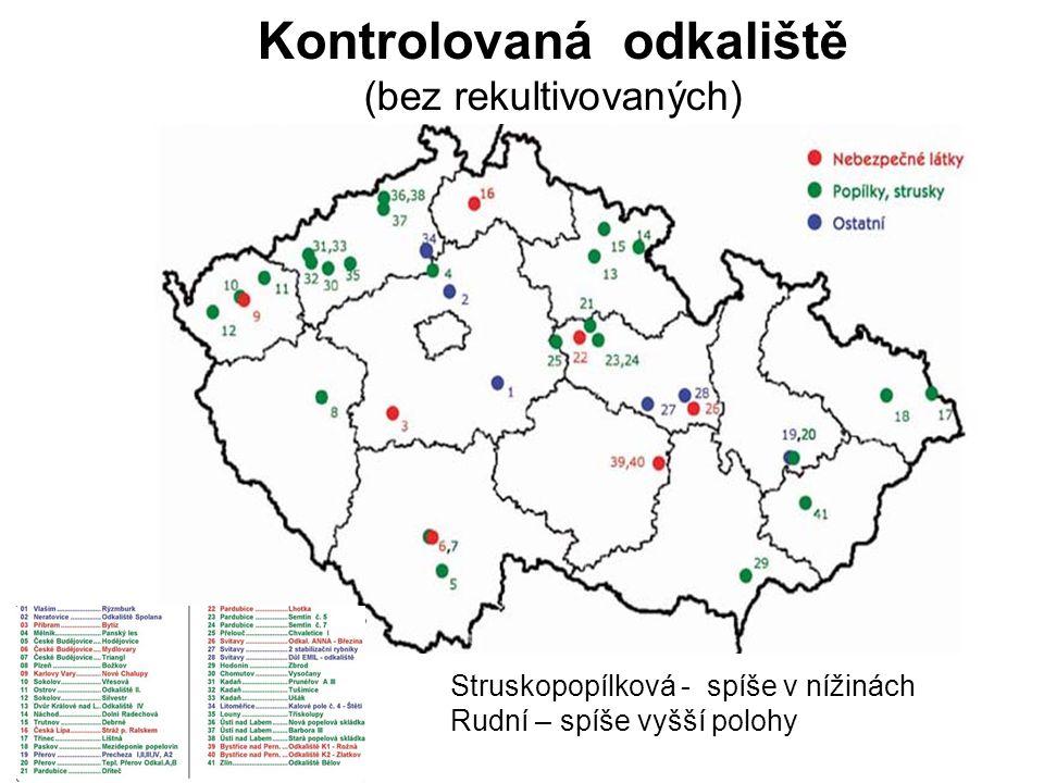 Kontrolovaná odkaliště (bez rekultivovaných) Struskopopílková - spíše v nížinách Rudní – spíše vyšší polohy