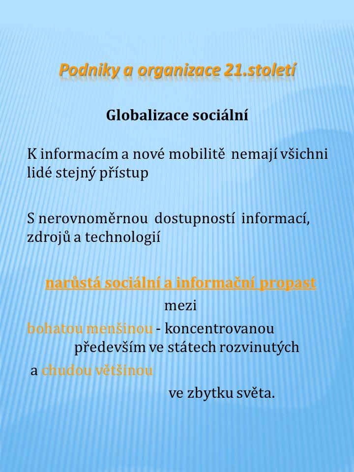 K informacím a nové mobilitě nemají všichni lidé stejný přístup S nerovnoměrnou dostupností informací, zdrojů a technologií narůstá sociální a informa