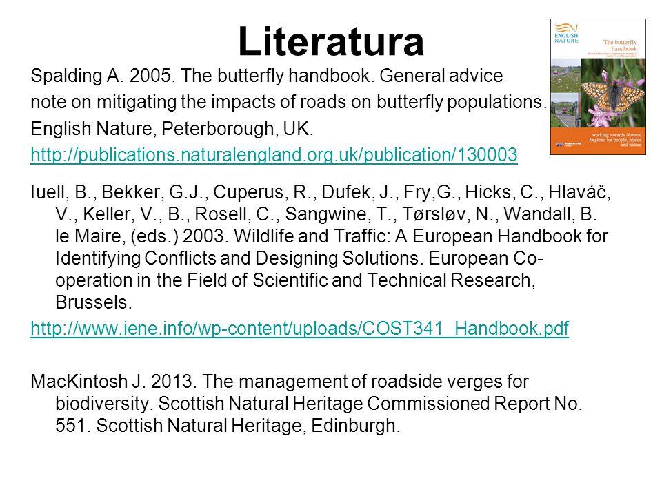 Literatura Spalding A.2005. The butterfly handbook.