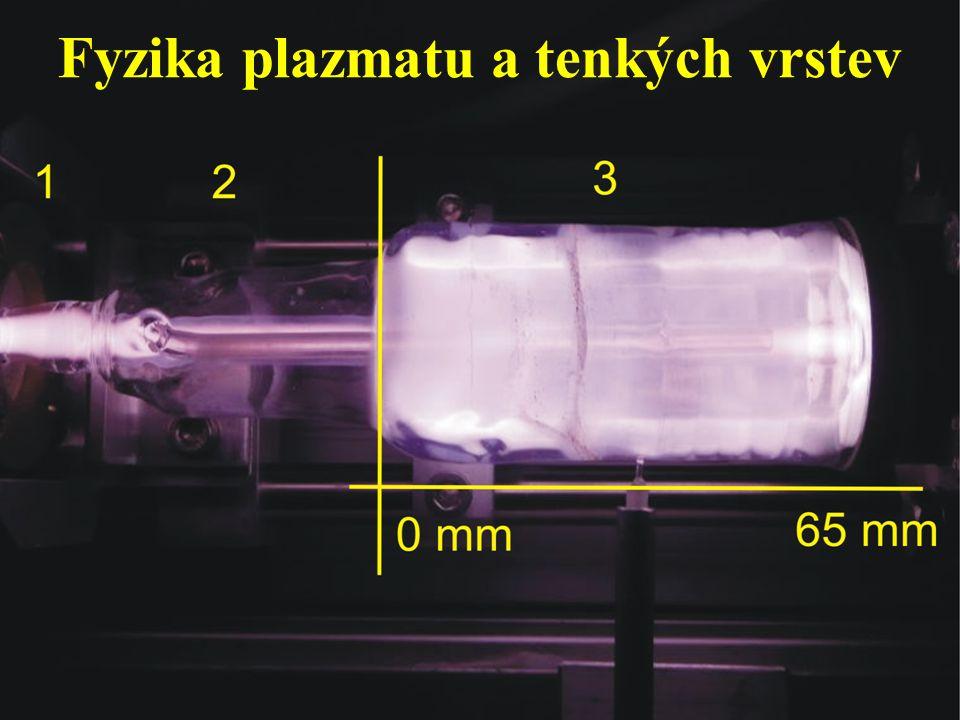 Fyzika plazmatu a tenkých vrstev