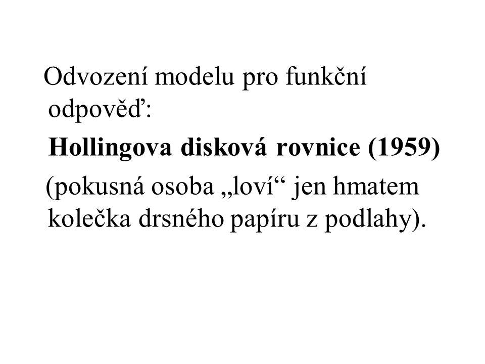 """Odvození modelu pro funkční odpověď: Hollingova disková rovnice (1959) (pokusná osoba """"loví jen hmatem kolečka drsného papíru z podlahy)."""