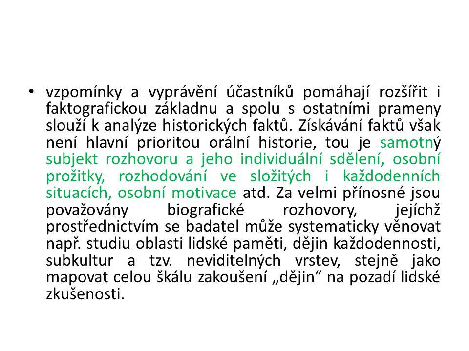 Jak OH vznikla a jak se dále vyvíjela? Situace orální historie v ČR?