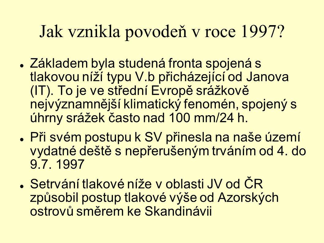 Jak vznikla povodeň v roce 1997? Základem byla studená fronta spojená s tlakovou níží typu V.b přicházející od Janova (IT). To je ve střední Evropě sr
