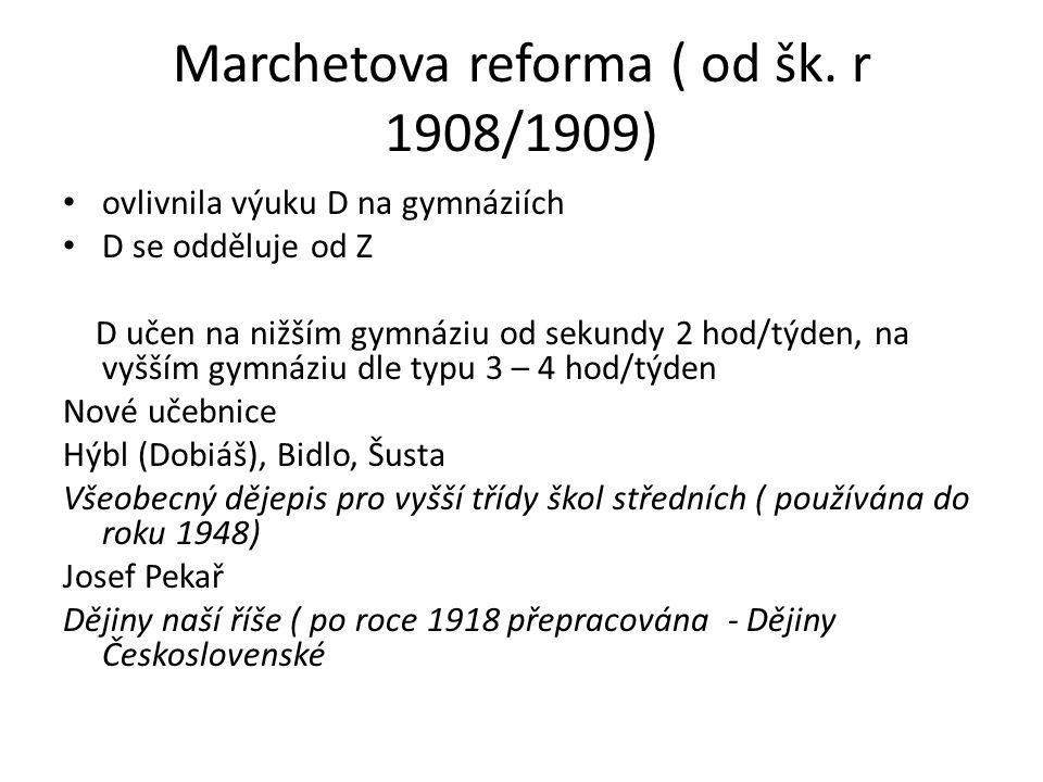 Marchetova reforma ( od šk.