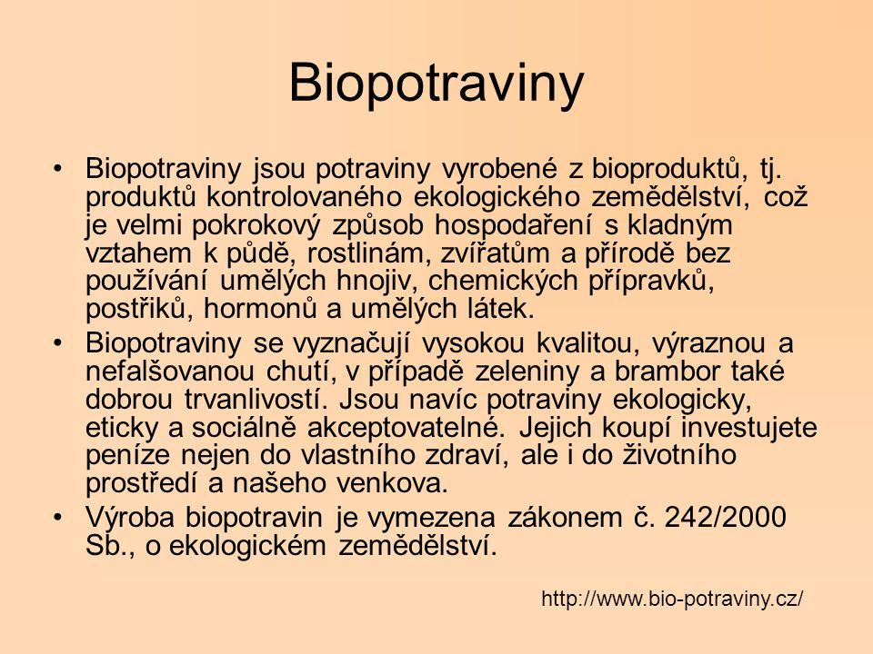 Biopotraviny Biopotravina je potravina vyrobená ze surovin pocházejících z ekologického zemědělství za podmínek uvedených v Nařízení Rady 2092/91 ES a v zákoně č.