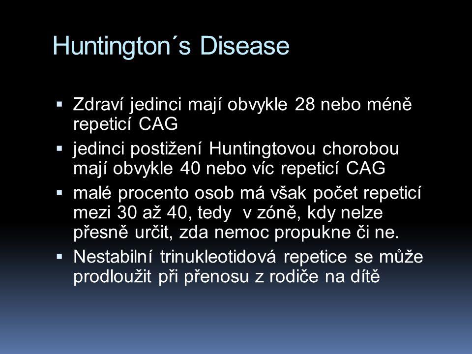 Huntington´s Disease  Objev HD genu v roce 1993 vyústil v dostupnost přímého genetického testování pro osoby v riziku choroby nebo pro osoby již nemo