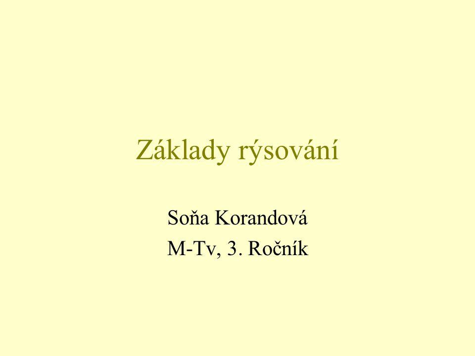 Základy rýsování Soňa Korandová M-Tv, 3. Ročník