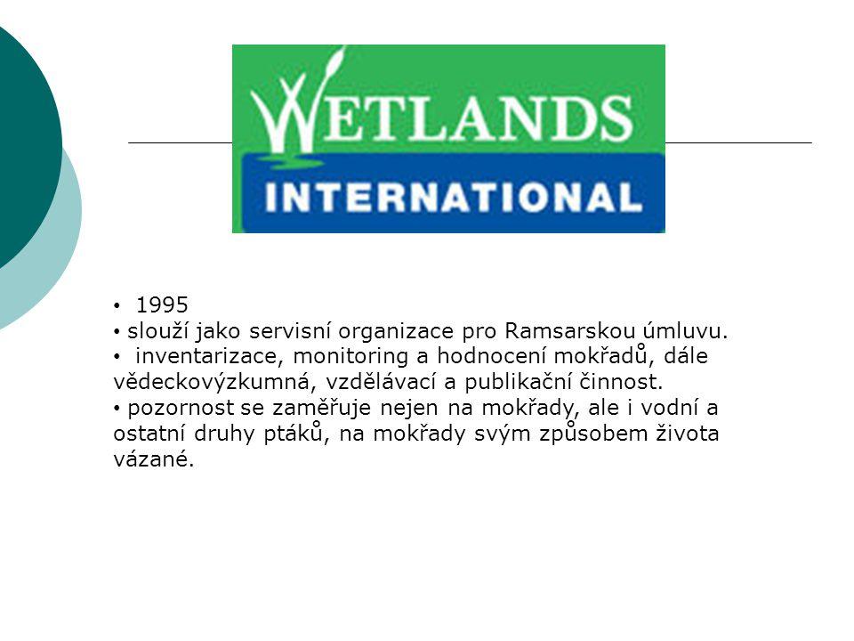 1995 slouží jako servisní organizace pro Ramsarskou úmluvu.