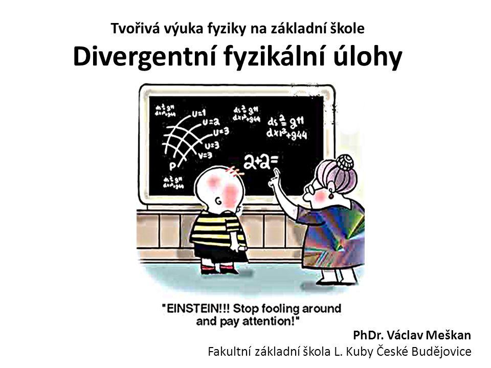 Některé náměty divergentních fyzikálních úloh..K čemu lze v hodinách fyziky využít cihlu.