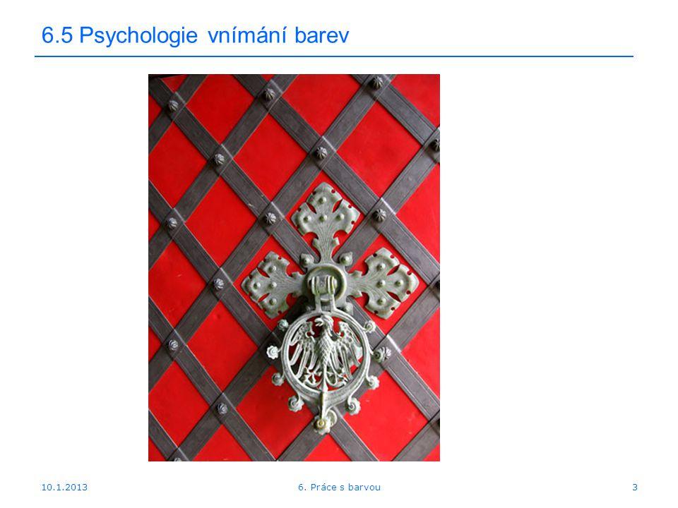 10.1.2013 6.5 Psychologie vnímání barev 36. Práce s barvou